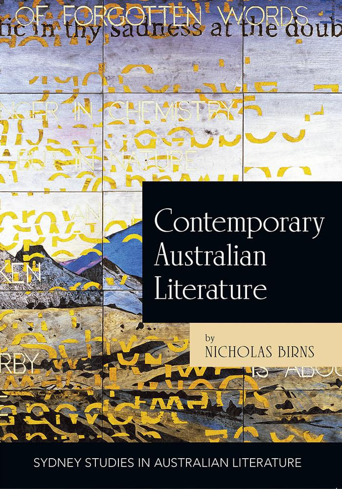"Cover: ""Contemporary Australian Literature"" by Nicholas Birns"