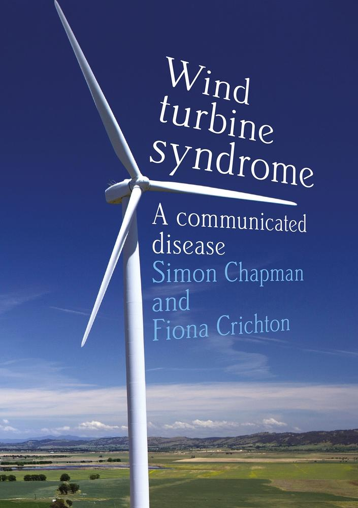 "Cover: ""Wind turbine syndrome"" by Simon Chapman and Fiona Crichton"
