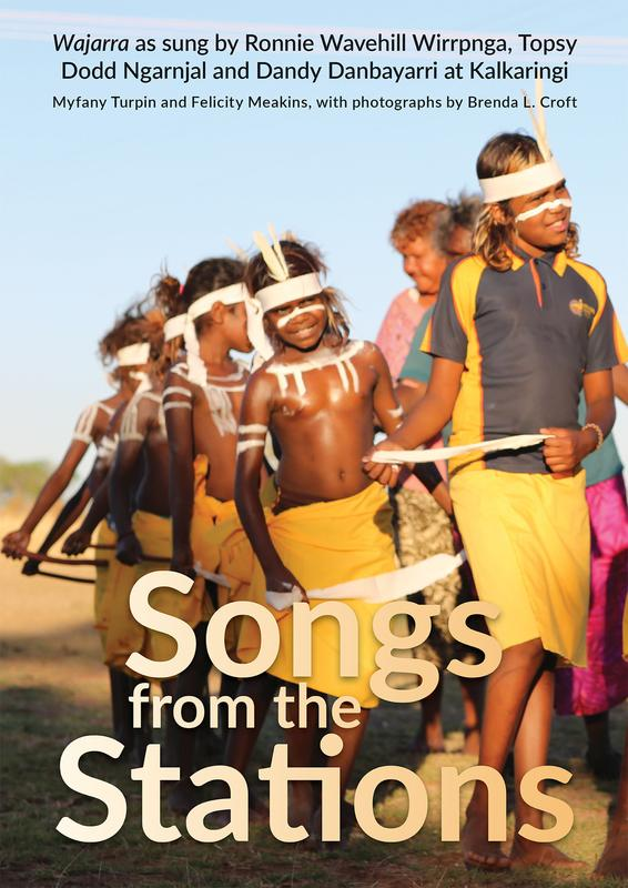 "Cover: ""Songs from the Stations""  by Myfany Turpin and Felicity Meakins and photographs by Brenda L. Croft"
