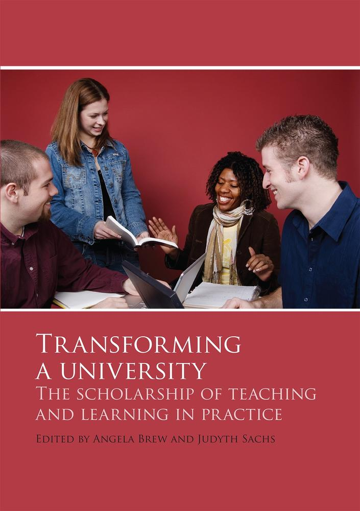 "Cover: ""Transforming a University"" edited by Angela Brew and Judyth Sachs"
