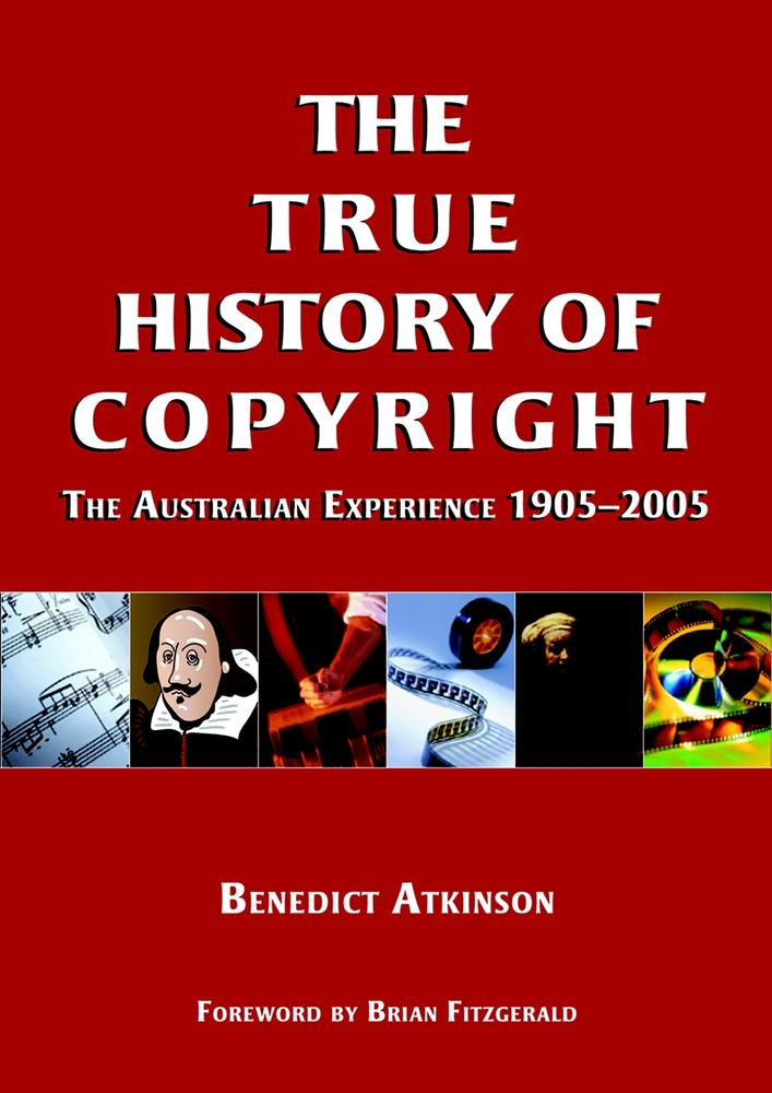 "Cover: ""True History of Copyright"" edited by Benedict Atkinson"