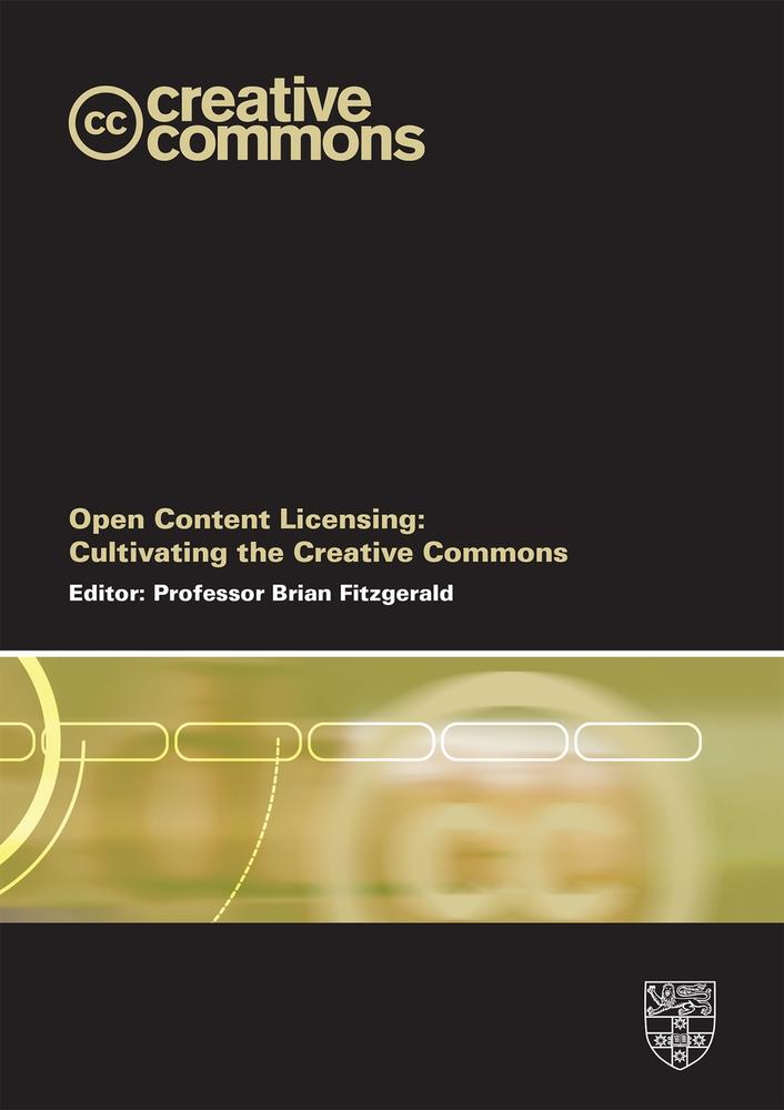 "Cover: ""Open Content Licensing"" edited by Brian Fitzgerald"