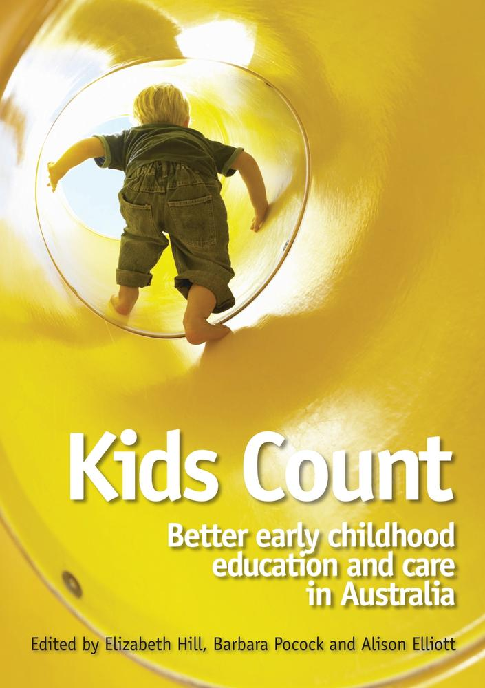 "Cover: ""Kids Count"" edited by Elizabeth Hill, Barbara Pocock and Alison Elliott"