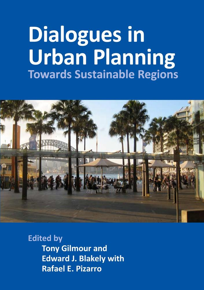 "Cover: ""Dialogues in Urban Planning"" edited by Tony Gilmour, Edward J. Blakely and Rafael E. Pizarro"