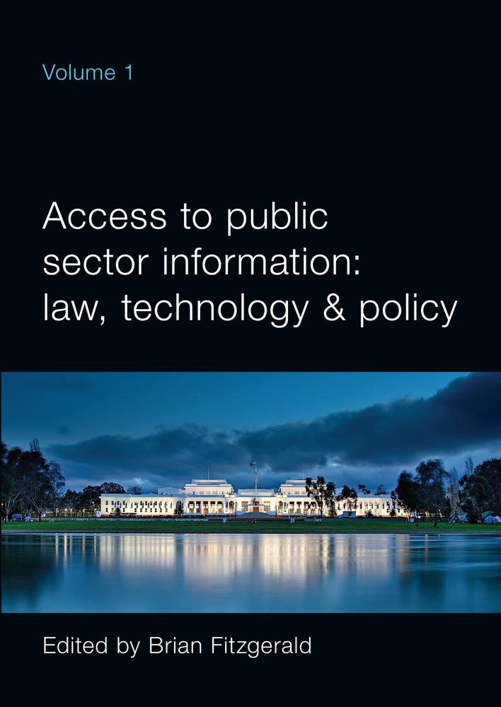 "Cover: ""Access to Public Sector Information Volume 1"" edited by Brian Fitzgerald"