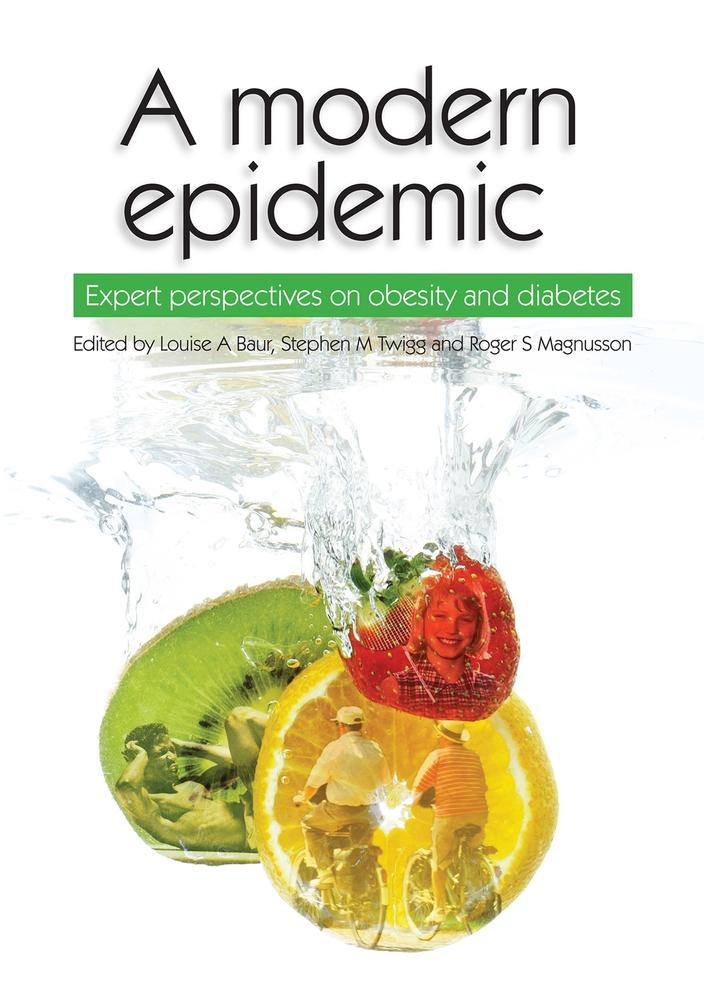"Cover: ""A modern epidemic"" by Louise A. Baur, Stephen M. Twigg and Roger S. Magnusson"